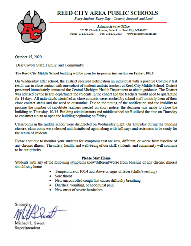 **Reed City Middle School will be OPEN tomorrow October 16, 2020** Positive COVID-19 RCAPS Letter